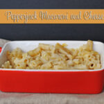 Pepperjack Macaroni and Cheese and Funday Monday