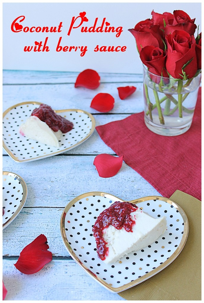 Yum, I can't wait to try this coconut pudding with berry sauce for Valentine's Day! It's the perfect Valentines Day dessert!