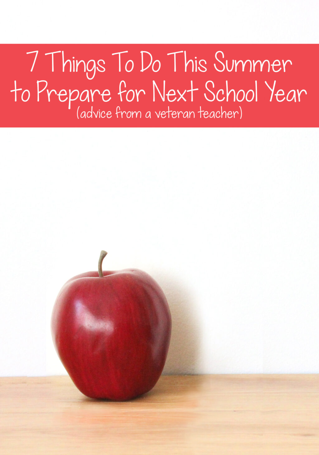 From a teacher's perspective: How to Prepare for School. 7 things to do over the summer to prepare your child for the next school year.