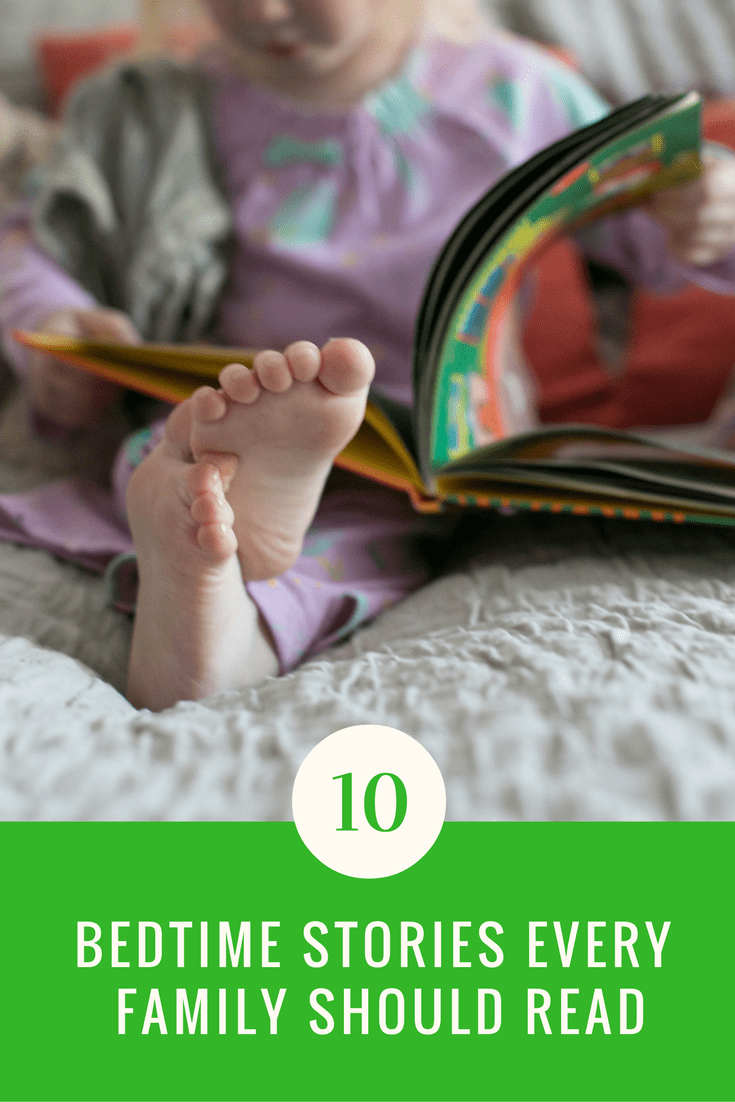 Bedtime less than fun? Here are ten bedtime stories that every family should read!