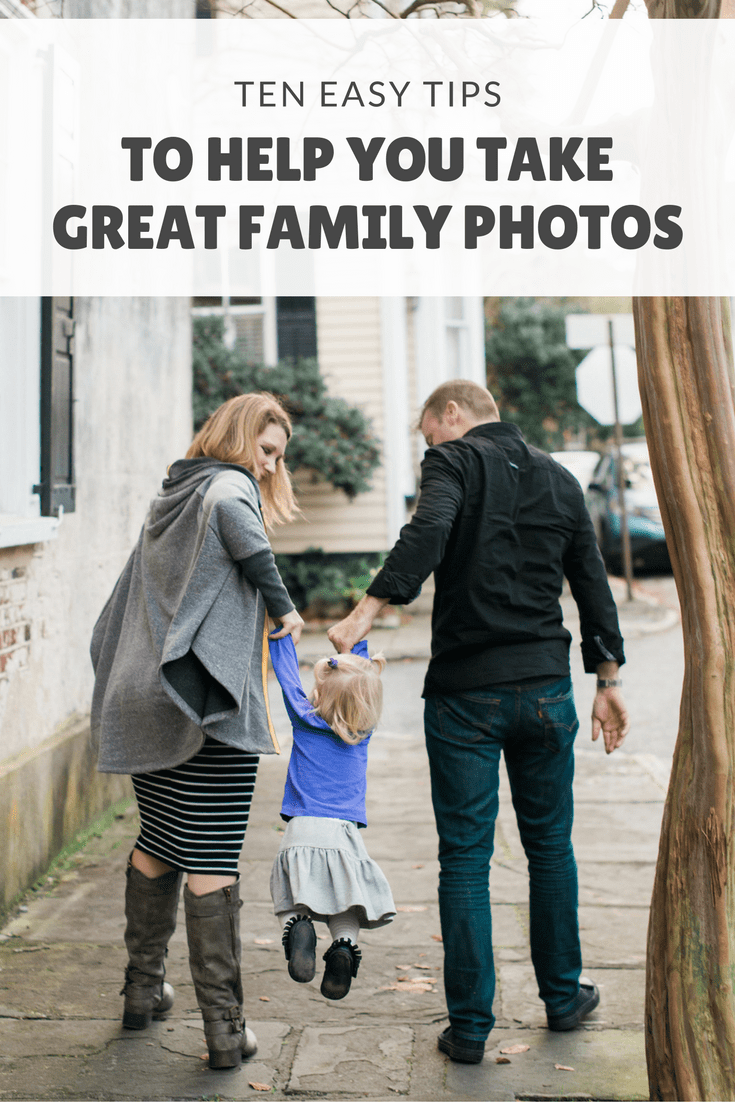 10 Tips For Making Family Photo Sessions a Breeze