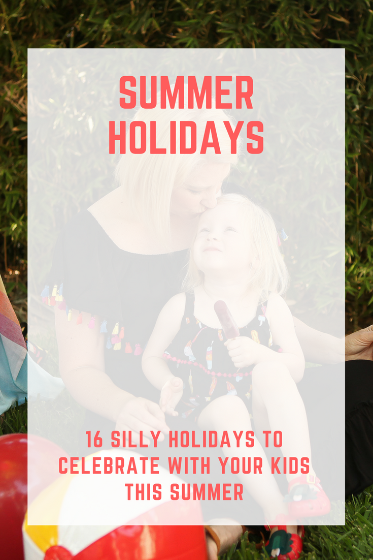 Want to add a little silly fun to your summer? Check out this list of 16 Silly Summer Holidays to Celebrate with Your Kids.........