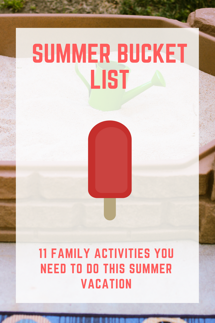 Summer Bucket List: This list of 11 family activities is perfect for completing over a summer break!