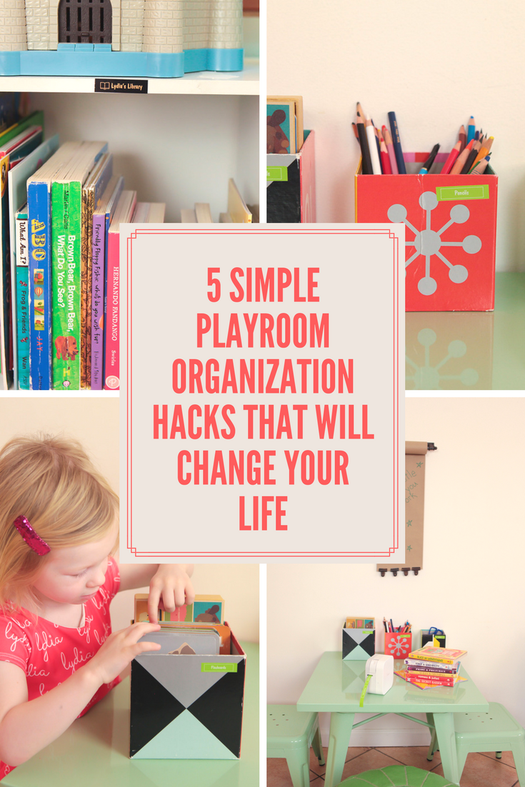 LIFE HACK: Sick of feeling like you live inside a kids' world? These five simple playroom organization hacks will change your life!