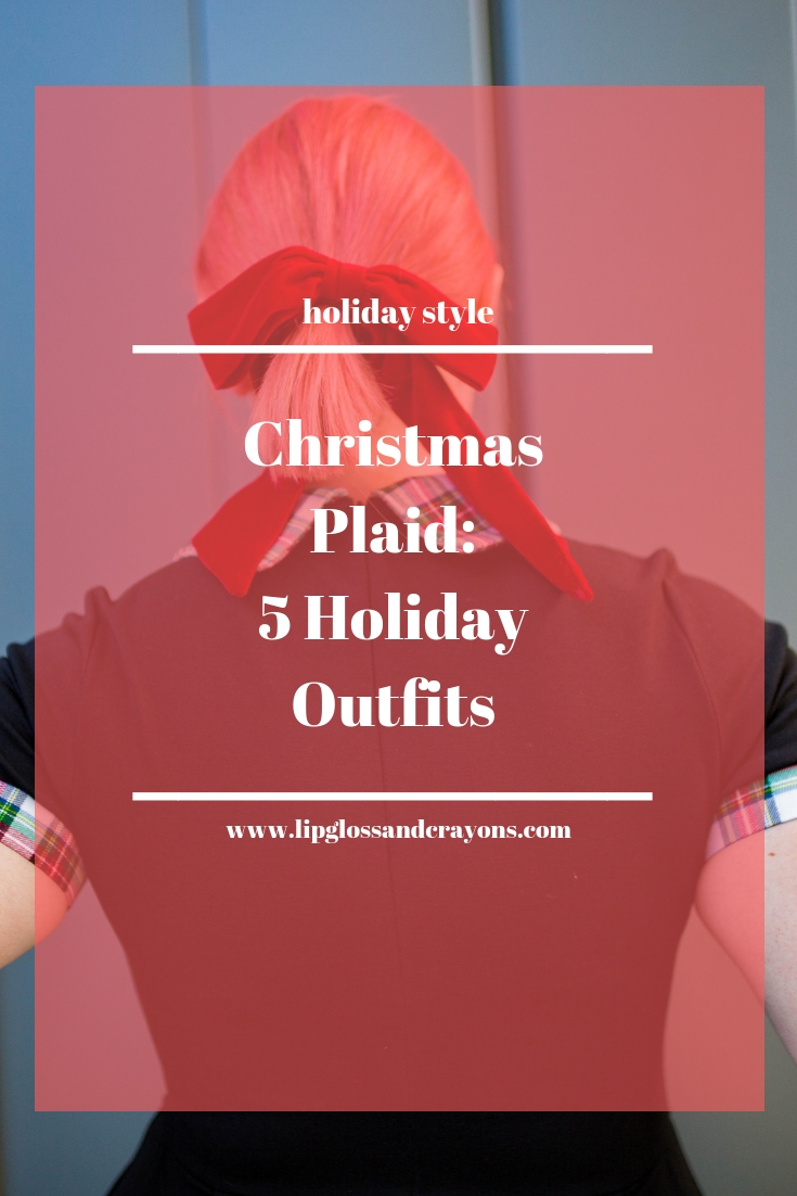 Looking for great holiday outfits?!? These 5 ways to wear Christmas plaid are perfect winter outfit inspiration!