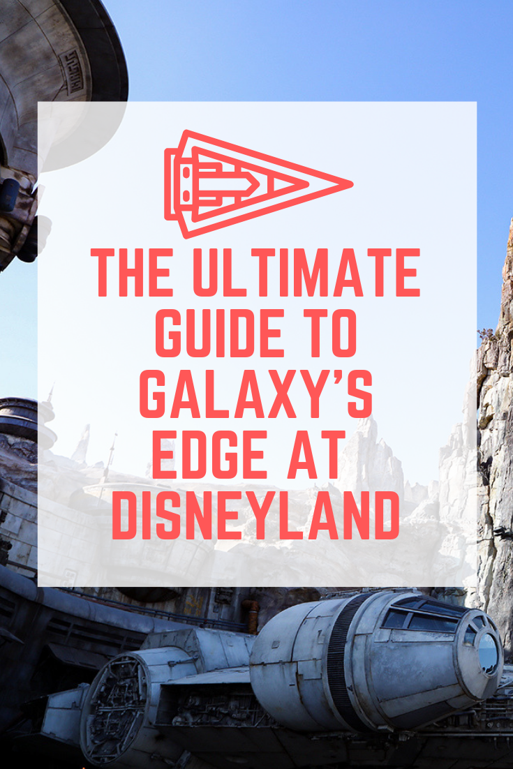 Star Wars Land Disneyland: It's HERE! This is the Ultimate Guide to Galaxy's Edge.......(including what your priorities should be during your 4 hour visit)!