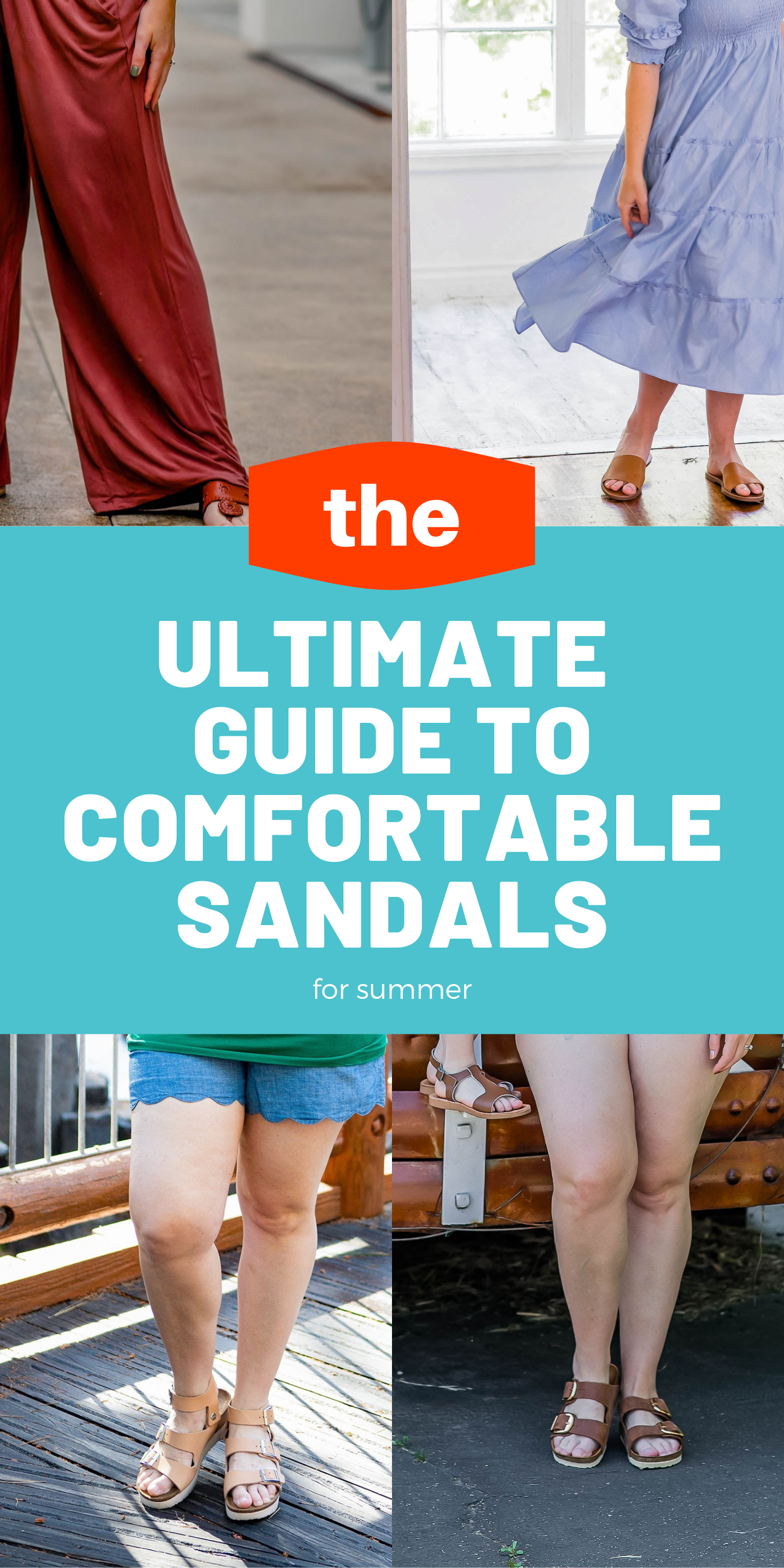 Comfortable Sandals: the ultimate guide to summer shoes